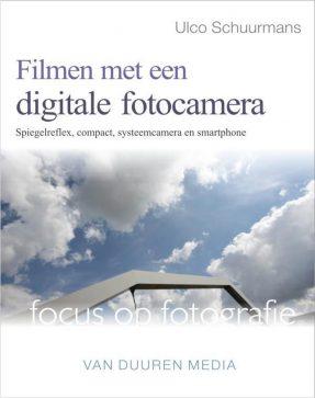 Focus op Fotografie – Filmen met een digitale camera